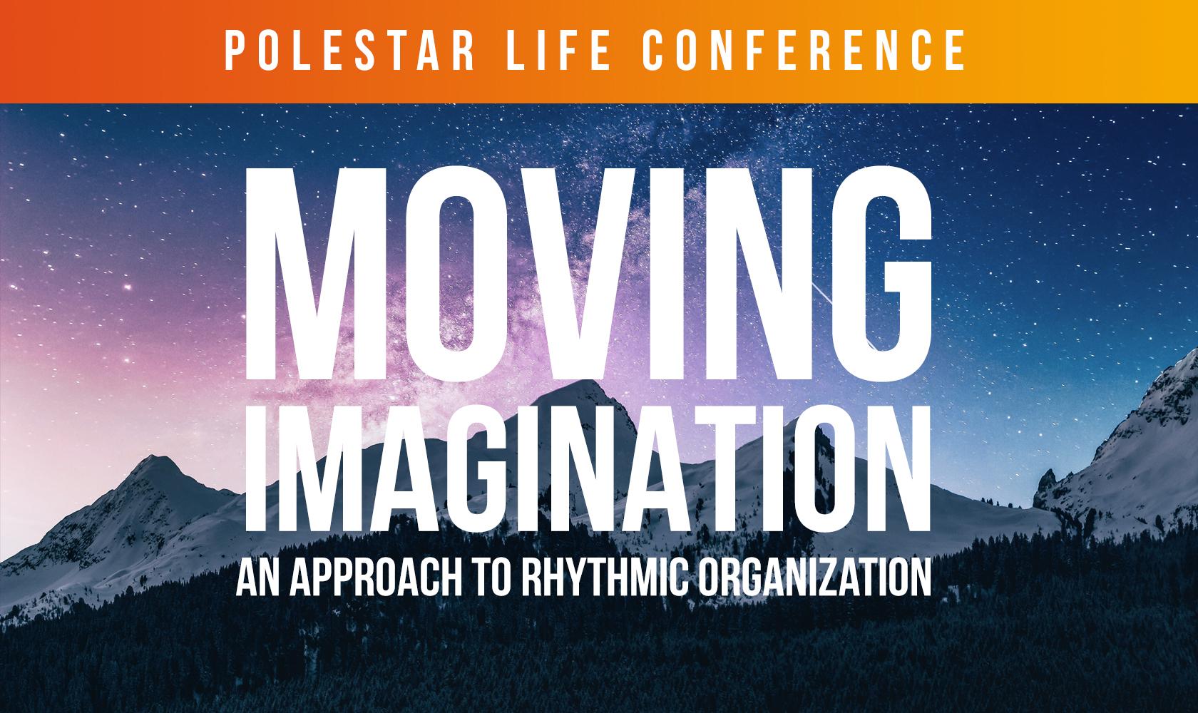 Moving Imagination (Polestar Life Conference)
