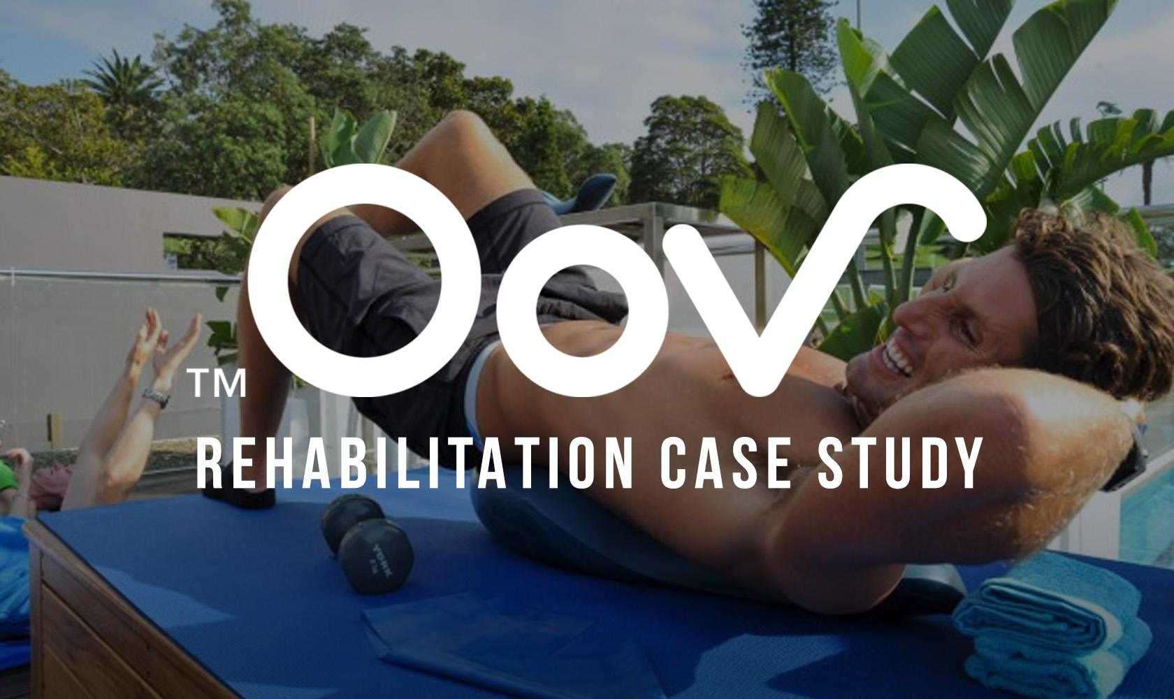 Oov Rehabilitation Case Study